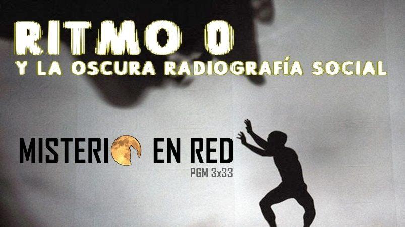 Misterio en Red (3×33): Ritmo 0 y la oscura radiografía social
