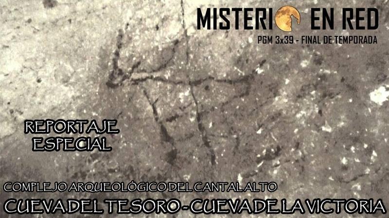 Misterio en Red (3×39): Reportaje especial de las cuevas del Cantal. Cueva del Tesoro y de la Victoria – Fin de temporada