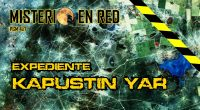 Misterio en Red (4×7): Expediente Kapustin Yar