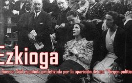 """Ezkioga: La Guerra Civil española profetizada por la aparición de una """"Virgen política"""""""