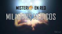 Misterio en Red (4×11): Milagros médicos