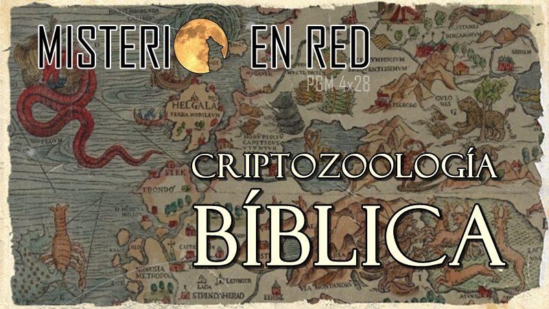 Misterio en Red (4×28): Criptozoología bíblica