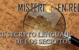 Misterio en Red (4×26): El secreto lenguaje de los secretos