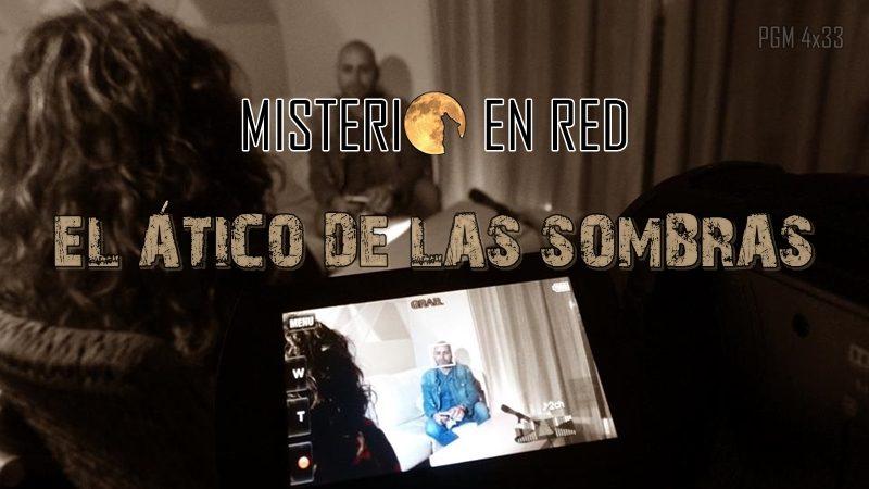 Misterio en Red (4×33): El ático de las sombras