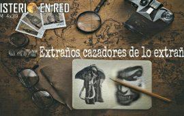 Misterio en Red (4×39): Extraños cazadores de lo extraño