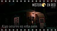 Misterio en Red (5×1): Algo ocurre en esta casa