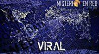 Virales: teoría, ciencia y riesgos